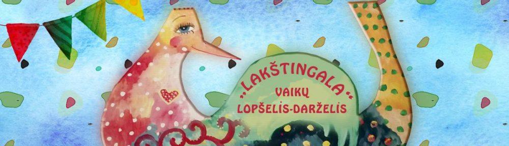 """Vilniaus lopšelis-darželis """"Lakštingala"""""""